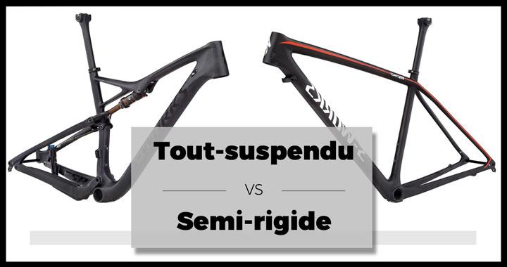 VTT semi rigide ou tout suspendu